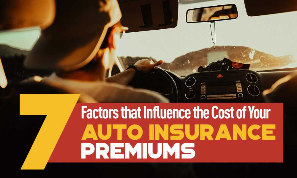 7-Factors-that-Influence-the-Cost-of-Your-Auto-Insurance-Premiums