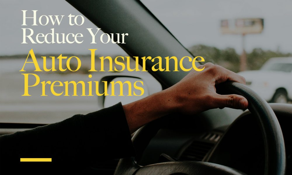 How-to-Reduce-Your-Auto-Insurance-Premiums