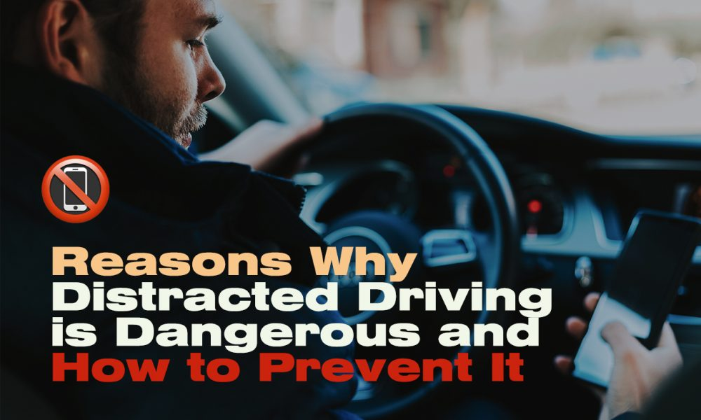 Reasons-Why-Distracted-Driving-is-Dangerous-and-How-to-Prevent-It