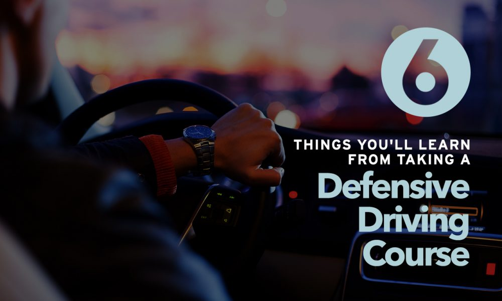 Six-Things-You-Learn-From-Taking-a-Defensive-Driving-Course